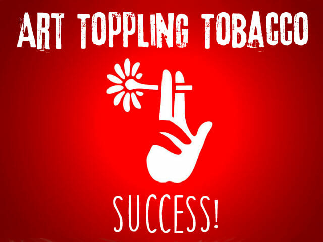 Art Toppling Tobacco Success