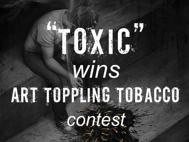 """Toxic"" wins Art Toppling Tobacco"